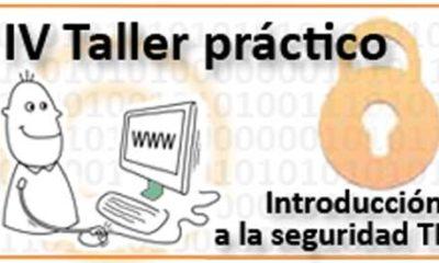 IV Taller práctico OSI sobre seguridad TI, gratuito y on-line 56