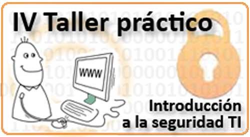 IV Taller práctico OSI sobre seguridad TI, gratuito y on-line 51
