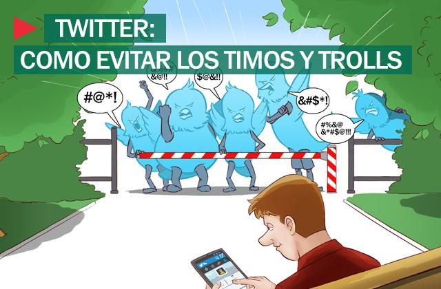 Siete consejos para evitar los timos y trolls en Twitter 51